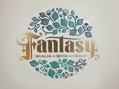 While I was working with EMP Museum in Seattle, I had the pleasure of created the marketing campaign for Fantasy: Worlds of Myth and Magic, with this logo lockup as a centerpiece. Here it's printed...