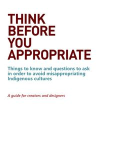 Thorough guide on cultural appropriation: http://www.sfu.ca/ipinch/sites/default/files/resources/teaching_resources/think_before_you_appropriate_jan_2016.pdf