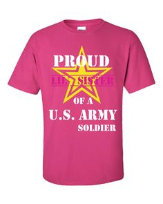 e139b2ecd53 Proud Little Sister Of A U S Army Soldier - Unisex Tshirt - BeyondTags - 3  Army Life