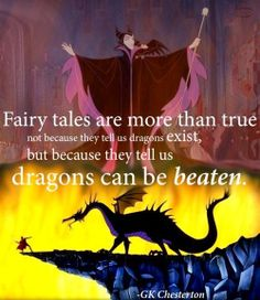 """""""Fairy tales are more than true, not because they tell us dragons exist, but because they tell us dragons can be beaten."""" - G.K. Chesterton #quotes #writing *"""