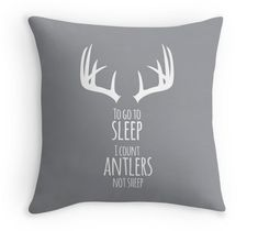 "Antler Decorative Throw Pillow Cover with the quote ""To go to sleep, I count Antlers not Sheep"", Rustic Nursery Pillow"