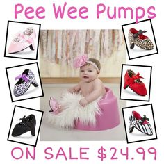 Limited time ONLY!  ALL STYLES of #PeeWeePumps on #Sale   ****24.99****  Go to www.PeeWeePumps.com   #babyheels #babyshower #babygirl #babygift #cutebaby #instababy