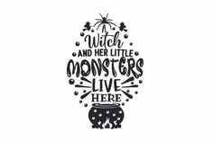 Monster S, Little Monsters, Coven, Svg Cuts, Design Crafts, Halloween Crafts, Cricut Design, Character Art, Witch