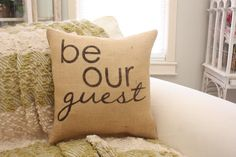 Be Our Guest  Burlap Throw Pillow by HeSheChic on Etsy, $28.00