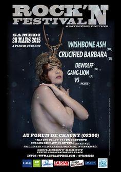 ROCK'N Festival 4ème édition / Samedi 28 mars 2015 au forum de Chauny  Crucified Barbara / Wishbone Ash / DeWolff / Ganglion-Band / VS