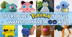 11 Crochet Pokemon You'll Want to Have a GO At!  My kids are crazy about the Pokemon Go right now - I'm sure they'd love one of these cuties to play the game with!