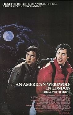 An American Werewolf in London ******one of my all time favs