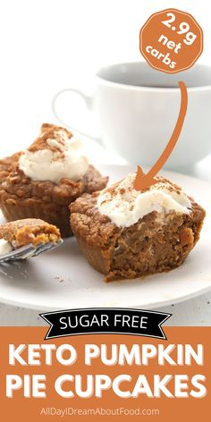 Like eating the center of a pumpkin pie, these rich and delicious cupcakes are so easy to make and completely sugar free! Free Keto Recipes, Fun Baking Recipes, Low Carb Recipes, Diet Recipes, Cake Recipes, Keto Dessert Easy, Healthy Dessert Recipes, Keto Desserts, Pumpkin Pie Cupcakes