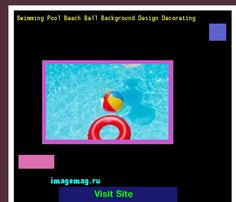Swimming Pool Beach Ball Background Design Decorating 120734 - The Best Image Search