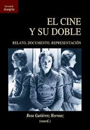 El cine y su doble: documento, relato, representación Stanley Kubrick, Movie Posters, Movies, Texts, Dark Romanticism, Novels, Literature, Libros, 2016 Movies