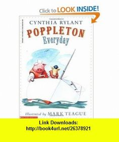 Poppleton Poppleton Everyday (9780590848534) Cynthia Rylant, Mark Teague , ISBN-10: 0590848534  , ISBN-13: 978-0590848534 ,  , tutorials , pdf , ebook , torrent , downloads , rapidshare , filesonic , hotfile , megaupload , fileserve