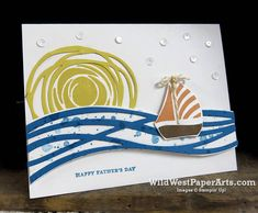Stampin' Up! Swirly Bird, scribbles, Sail Away PPA304 for Father's Day at WildWestPaperArts.com