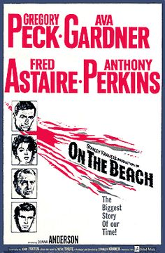 On the Beach movie poster I love how realistic this movie was for something done when there was movies like It happened in one night even though for one of those chick flick 50's movies that one was a better version and won an Oscar.