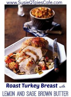Roast Turkey Breast Recipe with Lemon Sage Brown