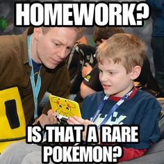 From now on homework is a rare Pokemon