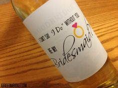 Bridesmaid wine bottle on pinterest free wedding for Will you be my bridesmaid wine label template