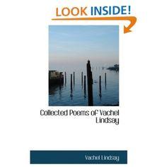 Collected Poems of Vachel Lindsay - Vachel Lindsay