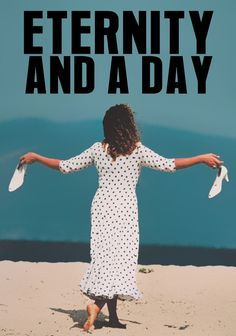 Watch Eternity and a Day Full-Movie