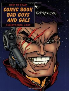 How to Draw Comic Book Bad Guys and Gals by Christopher Hart http://www.amazon.com/dp/0823023729/ref=cm_sw_r_pi_dp_k8p2tb0EKKNKZ42H