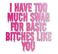 Bitch you basic Sass Queen, Neon Quotes, Savage Quotes, Real Talk Quotes, Live Life, Song Lyrics, Sarcasm, Like You, We Heart It