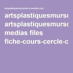 artsplastiquesmurschel.e-monsite.com medias files fiche-cours-cercle-chromatique.pdf