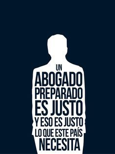 Abogado Justo. Lawyer Quotes, Lawyer Office, Famous Phrases, Law And Justice, Student Life, Law School, Essay Writing, My Job, Helping Others