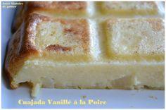 Juste histoire de goûter: Cuajada Vanillé à la Poire (sans beurre)