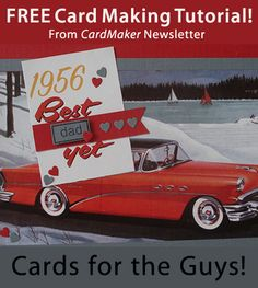 Free CardMaking Tutorial from CardMaker newsletter: Cards for the Guys! by Sharon M. Reinhart. Click on the photo to access the tutorial. Sign up for this free newsletter here: www.AnniesNewsletters.com.