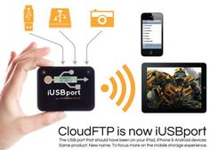 iUSB port : connect USB keys or HArd drives to iPhone and iPad