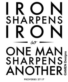 Day 189 #scripture365 Iron sharpens iron, so one man sharpens another.