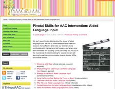 Pivotal Skills for AAC Intervention: Aided Language Input  By Carole Zangari on June 27, 2012 - 10:41 am in PrAACtical Thinking