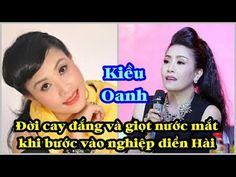 Kiều Oanh : đời cay đắng và giọt nước mắt khi vào nghiệp diễn hài ♥Tin H...