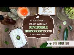 Craft With Me!   Reversible Herbology Book: Part 2   My Porch Prints Junk Journaling - YouTube