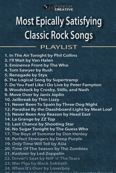 Most Epically Satisfying Classic Rock Playlist A must-enjoy rock music playlist that will satisfy every classic rock lover Classic Rock Playlist, Best Classic Rock Songs, Classic Rock Lyrics, Music Mood, Mood Songs, Rock Music List, Playlists, Road Trip Music, Mundo Musical