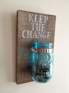 KEEP THE CHANGE Laundry room decor by shoponelove on Cute idea! I want to do this with the mason jar I currently use in the laundry room! Beatiful for home Do It Yourself Inspiration, Creation Deco, Ideias Diy, Do It Yourself Home, Mason Jar Lamp, My New Room, Home Projects, Just In Case, Diy Home Decor