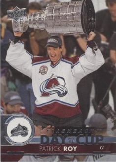 Day With The Cup Flashbacks Patrick Roy Hockey Cards, Baseball Cards, Young Guns, Upper Deck, Sports, Hs Sports, Sport, Young Life Camp