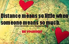 Distance quote via www.Facebook.com/BeYourself09