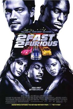 FAST AND FURIOUS 2 POSTER - See the best of the FAST AND THE FURIOUS
