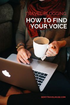 Travel Blogging: How to find your voice...