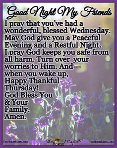 Blessed Wednesday, Thankful Thursday, God Bless You, I Pray, Good Night, Wake Up, Blessings, Christianity, No Worries