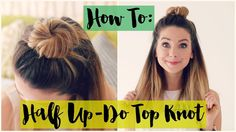Half-Up, Half-Down Hair Tutorials For the Lazy-Chic Beauty Girl