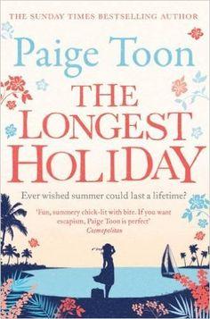 The Longest Holiday: Amazon.co.uk: Paige Toon: 9781471113390: Books