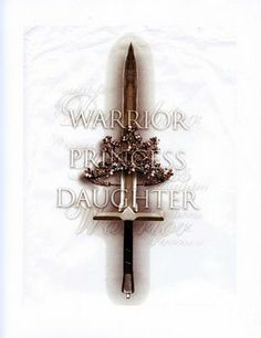 Warrior, Princess, Daughter