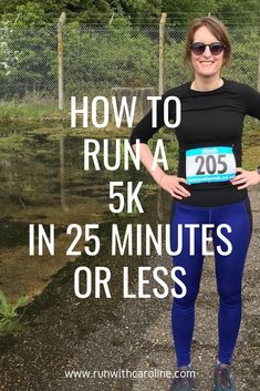 How to run a 5k in 25 minutes or less