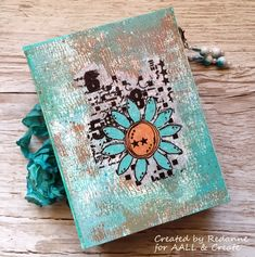 Hello Friends The weeks are flying by! I have another project to share with you, using AALL & Create products. This week I have crea. Altered Boxes, Altered Art, Art Journal Pages, Art Journaling, Plain Canvas, Mixed Media Cards, Leather Journal, Art Journal Inspiration, Tag Art
