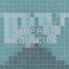 RV Park Reviews