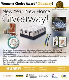 Ends 1-27  http://social.viralapps.com/qnb593/ifd81o New Year, New Home Giveaway! Win a Serta Mattress Set, Dinnerware, Hammock, $500 gift card & more prizes.