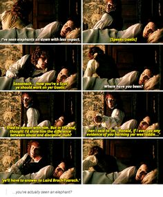 """""""Sassenach... Now you're a Scot, ye should work on yer Gaelic"""" - Drunk Jamie and Claire #Outlander~~~~1X12"""