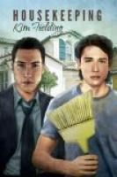 Housekeeping by Kim Fielding.  Estimated Reading Time: 73 minutes.