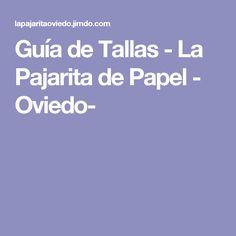 Guía de Tallas - La Pajarita de Papel - Oviedo-
